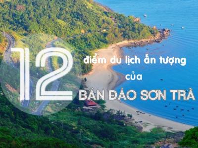 """12 điểm đến ấn tượng của """"bán đảo Sơn Trà"""""""